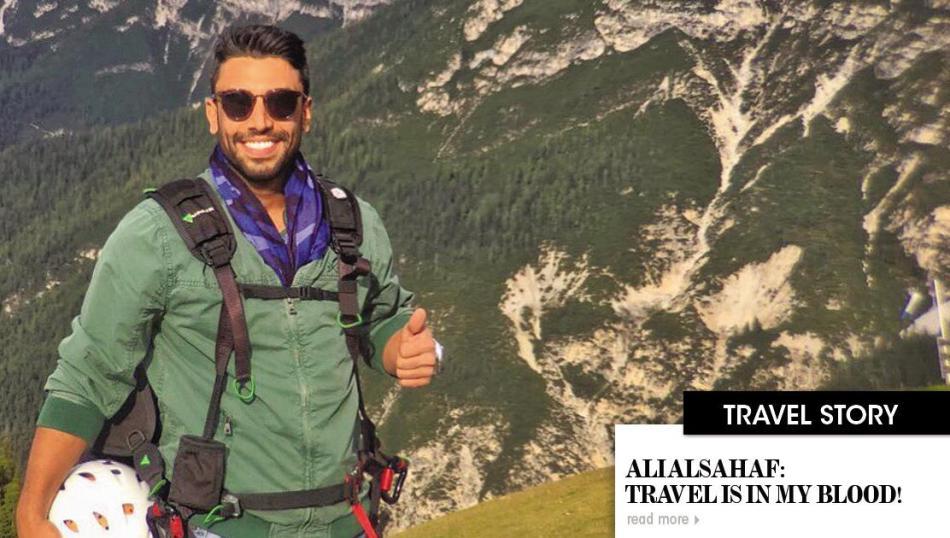 Ali Alsahaf: Travel is in myBlood!